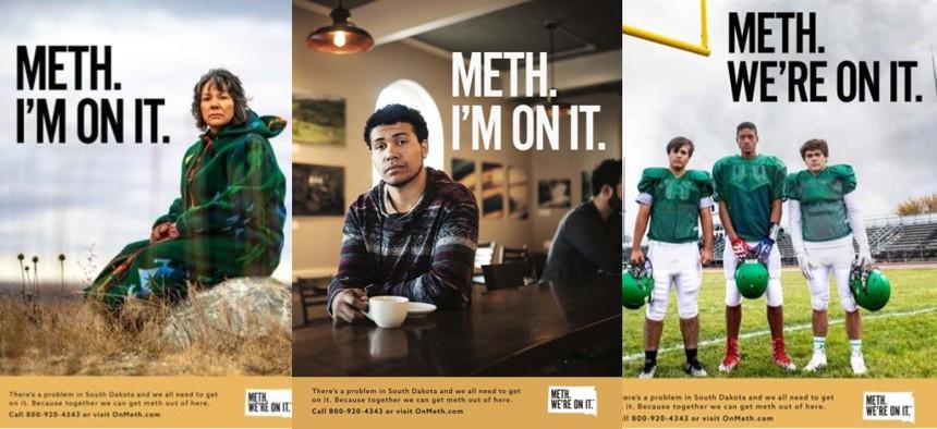 "An anti-meth campaign kicked off in South Dakota this week is using an unusual tagline: ""Meth. We're On It."""